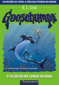 GOOSEBUMPS - V. 21 - O SEGREDO DO FUNDO DO MAR
