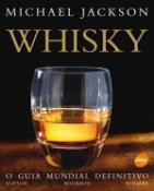 WHISKY - O GUIA MUNDIAL DEFINITIVO