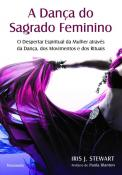 DANCA DO SAGRADO FEMININO, A