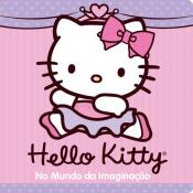 HELLO KITY: NO MUNDO DA IMAGINACAO