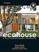 ECOHOUSE - A CASA AMBIENTAL SUSTENTAVEL