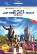 ORLANDO E WALT DISNEY WORLD RESORT