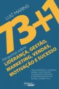 73+1 PERGUNTAS SOBRE LIDERANCA , GESTAO, MARKETING