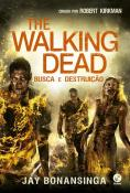 THE WALKING DEAD - BUSCA E DESTRUICAO - VOL 7 - GA