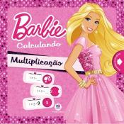 MULTIPLICACAO - COLECAO BARBIE CALCULANDO