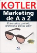 MARKETING DE A A Z - 80 CONCEITOS QUE TODO PROFISS