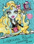 QUC-LIC. MONSTER HIGH-LAGOONA BLUE, A MONSTRINHA D