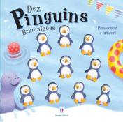 DEZ PINGUINS BRINCALHOES