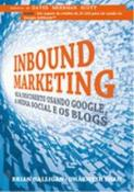INBOUND MARKETING - SEJA ENCONTRADO USANDO O GOOGL