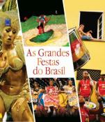 GRANDES FESTAS DO BRASIL, AS