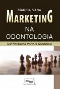 MARKETING NA ODONTOLOGIA - ESTRATEGIAS PARA O SUCE