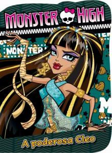 CAR-LIC MAIOR MONSTER HIGH-PODEROSA CLEO, A